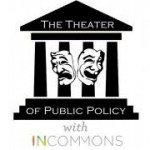 The Theatre of Public Policy